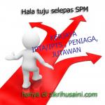Hala tuju yang sesuai selepas SPM dizaman millenium!