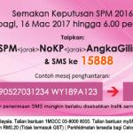 Semakan keputusan SPM 2017, secara online, sms .