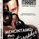 Tonton online mencintaimu mr photographer episod 9