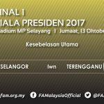 Live streaming final piala presiden selangor vs terengganu 13.10.2017