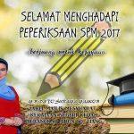Selamat menduduki peperiksaan spm 2017