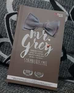 mr grey, novel mr grey, sinopsis drama mr grey,