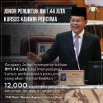 Kursus kahwin percuma, untuk Orang Johor!! (1.44juta peruntukkan)!