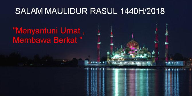 team amaulidur rasul 2018, salam maulidur 2018, banner maulidur rasul 2018/1440H, Tema maulidur rasul 2018/1440H