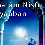 Nisfu Syaaban pengertian, persoalan, dan hikmah kepada hambanya