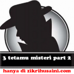 Tiga tetamu misteri part 2