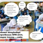 Selamat menghadapi peperiksaan SPM 2010!!