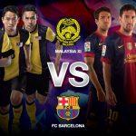 Siaran Langsung Malaysia VS Barcelona , 10 ogos 2013
