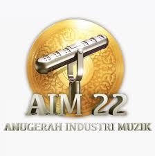 AIM ,anugerah industri muzik 22,