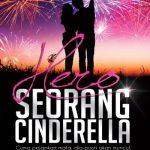 Sinopsis penuh drama hero seorang Cinderella