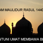 """Salam maulidur rasul 1440H, 2018/19 """"Menyantuni Umat Membawa Rahmat"""""""