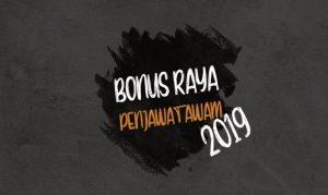 bonus raya 2019